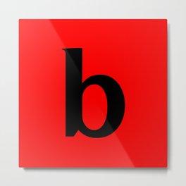 b (BLACK & RED LETTERS) Metal Print