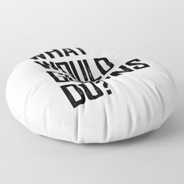 WHAT WOULD GOGGINS DO? Floor Pillow