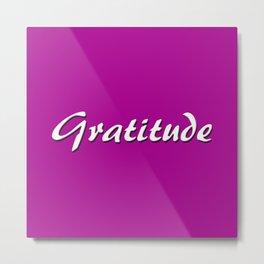 Gratitude Metal Print