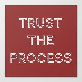 Trust The Progress Canvas Print