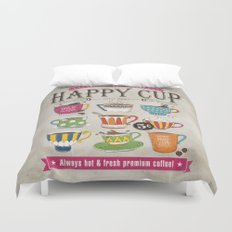 Happy Cup Duvet Cover
