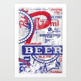 Beer Me: PBR Art Print