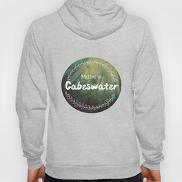 Meet me in Cabeswater Hoody
