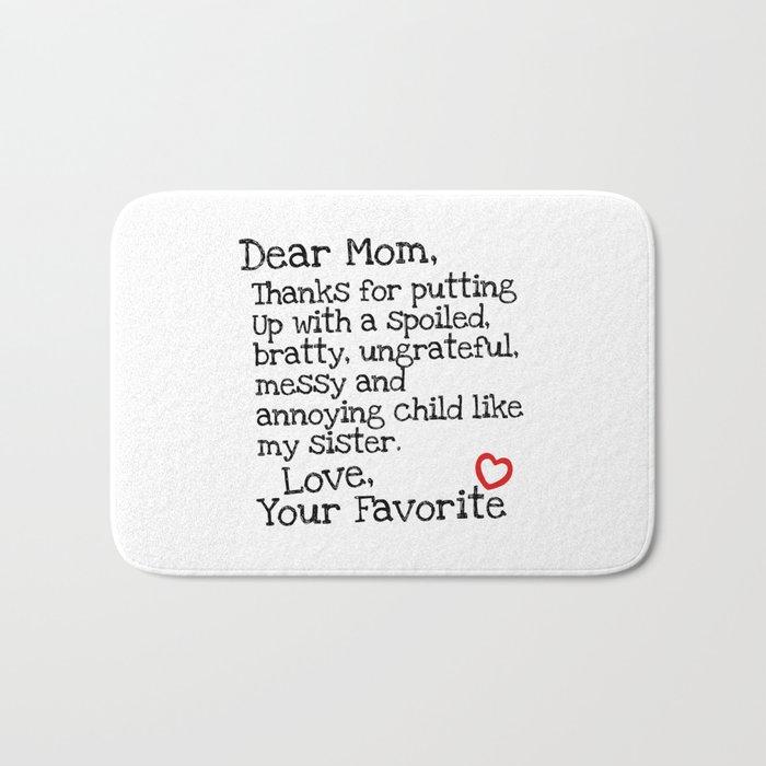 Dear Mom (Sister) Bath Mat
