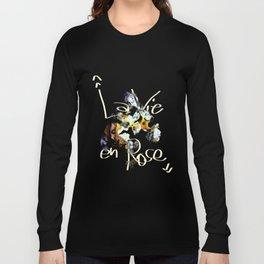 La Vie En Rose Long Sleeve T-shirt