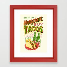 Great Art is Horseshit, Buy Tacos Framed Art Print