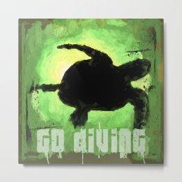 Go Diving! - Turtle Metal Print