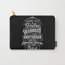 Cockiness & Confidence Carry-All Pouch