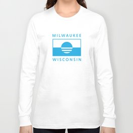 Milwaukee Wisconsin - Cyan - People's Flag of Milwaukee Long Sleeve T-shirt