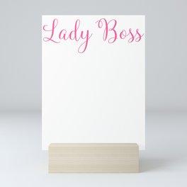 Girl Boss Lady Boss Mom Boss Female Business Owner Mini Art Print