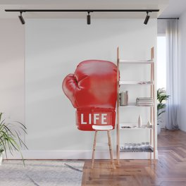 LIFE...get in the ring. Wall Mural