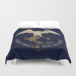 You weren't born just t pay bills and die. Duvet Cover