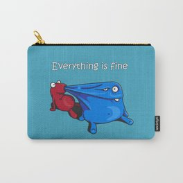 Everything is fine Carry-All Pouch