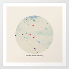 find joy in the ordinary Art Print