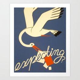 Expecting? Art Print