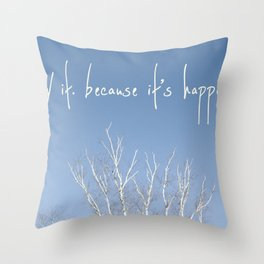 perks of being a wallflower - life is happening Throw Pillow