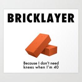 Bricklayer Art Print