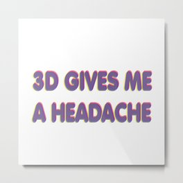3D Headache Metal Print