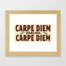 Carpe Diem, Darling Framed Art Print