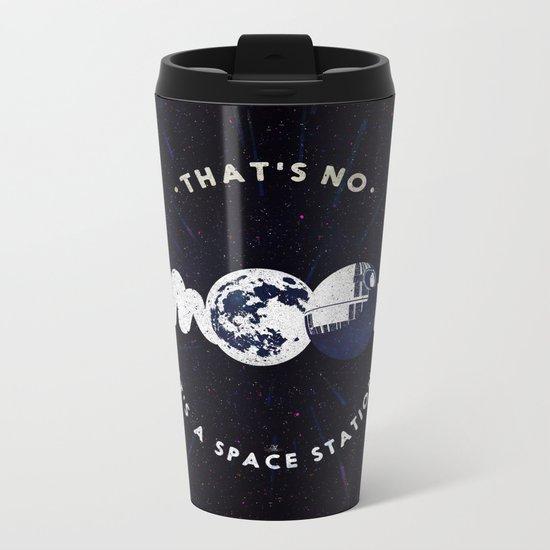 That's no moon. It's a space station v2 Metal Travel Mug