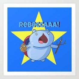 Rebeccca! Art Print