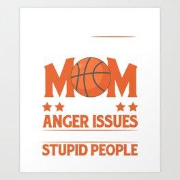 Best Gift Ideas For Basketball Mom. Art Print