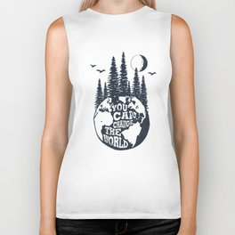 You Can Change The World. Earth Biker Tank