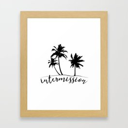 Intermission - On Holiday with Palm Trees Framed Art Print