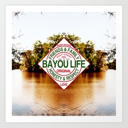 The Bayou Life Homage Art Print