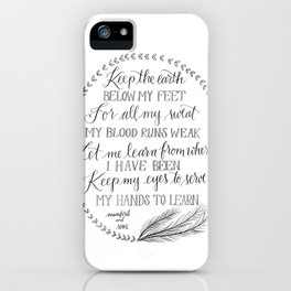 Keep the Earth Below my Feet iPhone Case