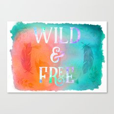 Be Wild and Free! Orange and Turquoise Boho Watercolor Canvas Print