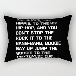 Rapper's Delight, I said a hip hop Rectangular Pillow