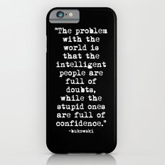 Charles Bukowski Typewriter White Font Quote Confidence iPhone 6s Slim Case