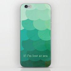 if i'm lost at sea iPhone & iPod Skin