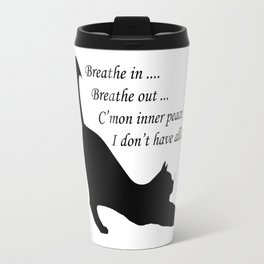 When inner peace eludes one Travel Mug