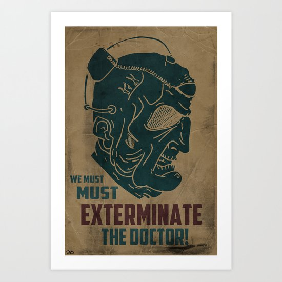 Davros - We must exterminate the Doctor! Art Print