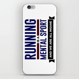 Running Is Mental iPhone Skin