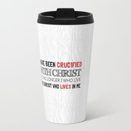 Crucified with Christ - Galatians 2:20 Travel Mug