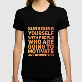 Surround Yourself Quote Red & Orange T-shirt