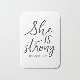Proverbs 31:25, She is Strong, Printable Bible Verse, Bible verse print Bath Mat
