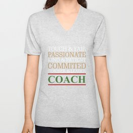 Awesome Coach Gifts Tough Fair Passionate Teacher Leader Unisex V-Neck