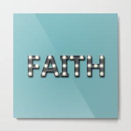 FAITH Marquee Sign Metal Print