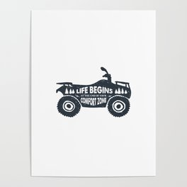 Life Begins At The End Of Your Comfort Zone Poster