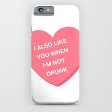 Drunk valentine iPhone 6s Slim Case