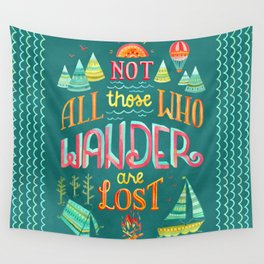 Not All Those Who Wander ii Wall Tapestry