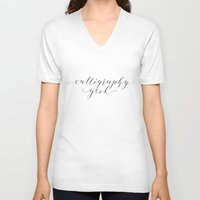 calligraphy V-neck T-shirts featuring Calligraphy Geek by The Postman's Knock