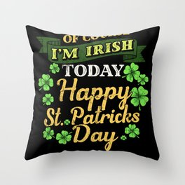 Happy St Patricks Day - Gift Throw Pillow
