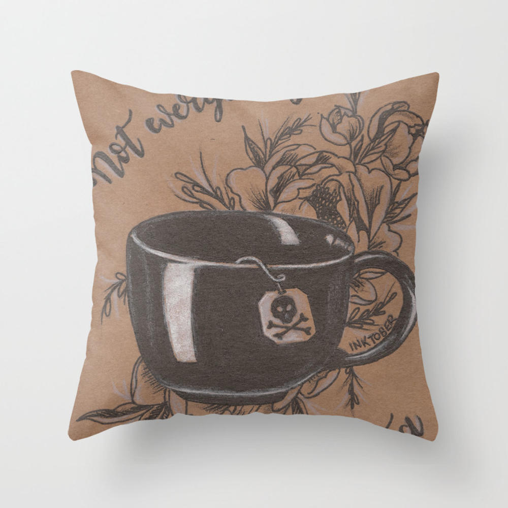 Not Everyone's Cup Of Tea Throw Pillow by Jadepowelljones PLW7893902