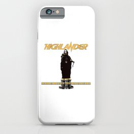 There Can Be Only One iPhone Case
