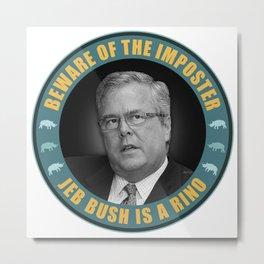 Jeb Bush Is A RINO Metal Print